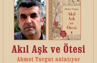 Ahmet Turgut Bâbıâli Enderun Sohbetleri'nde