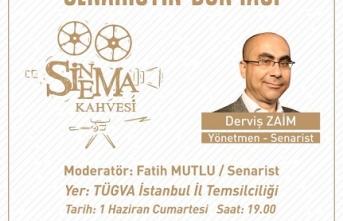 """Derviş Zaim """"Sinema Kahvesi"""" programına konuk olacak"""