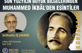 """Konferans: """"Son Yüzyılın Büyük Bilgelerinden; Muhammed İkbâl'den Esintiler"""""""