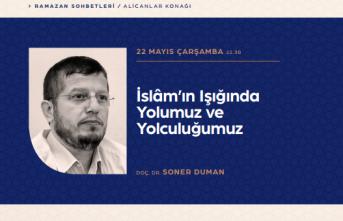 """Ramazan sohbeti: """"İslâm'ın Işığında Yolumuz ve Yolculuğumuz"""""""