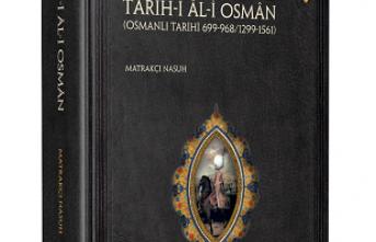 Yazma Eserler Kurumundan yeni kitap: Târîh-i Âl-i Osmân
