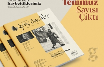 """Genç Öncüler'in Temmuz sayısı """"Kazanırken Kaybettiklerimiz"""" manşetiyle çıktı"""