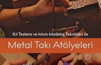"""""""Fatma Nur Bayraktar ile Metal Takı Atölyeleri"""""""