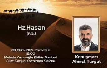 """""""Ahmet Turgut ile Hz. Hasan (r.a)"""" özel etkinliği"""