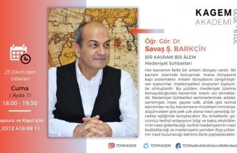 Dr. Savaş Barkçin ile 'Bir Kavram Bir Âlem Medeniyet Sohbetleri'