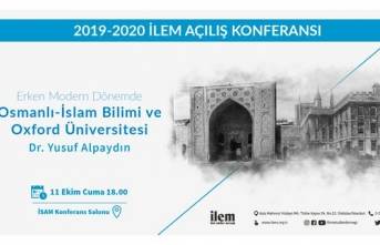 """""""Erken Modern Dönemde Osmanlı-İslam Bilimi ve Oxford Üniversitesi"""""""