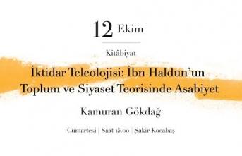 """""""İktidar Teleolojisi: İbn Haldun'un Toplum ve Siyaset Teorisinde Asabiyet"""""""