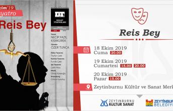 """Reis Bey""  Zeytinburnu Kültür ve Sanat Merkezinde"