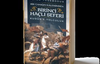 Yeni kitap: Birinci Haçlı Seferi: Kudüs'e Yolculuk