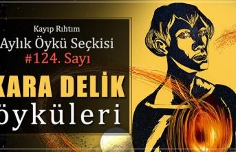 """Kayıp Rıhtım'ın 124. sayısında """"Kara Delik"""" var!"""