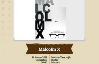 Malcolm X - Yetişkin tiyatrosu