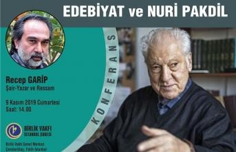 """Recep Garip'ten """"Edebiyat ve Nuri Pakdil"""" konferansı"""