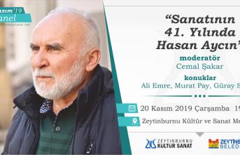"""""""Sanatının 41. Yılında Hasan Aycın"""" paneli"""
