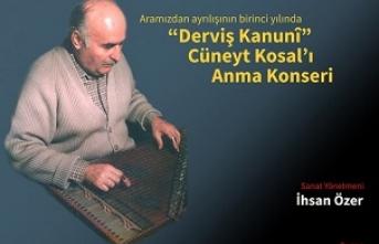 Cüneyd Kosal'ı anma konseri
