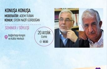 Ersin Nazif Gürdoğan Konuşa Konuşa programına konuk oluyor