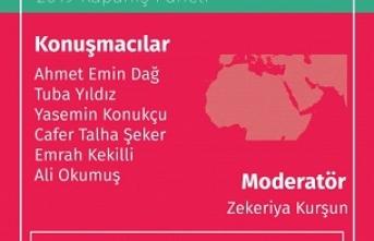 """Panel """"Süreklilik ve Değişim Ekseninde Ortadoğu Siyaseti"""""""