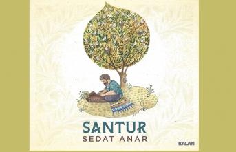 Santurla hasbihal ediyor son albümünde Sedat Anar
