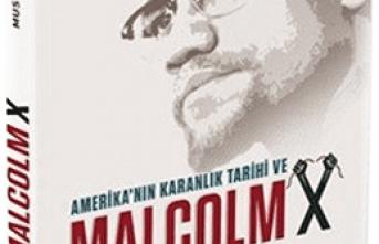 Yeni kitap:  Amerika'nın Karanlık Tarihi ve Malcolm X