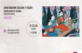 Konser: Ayın Makamı Sultan-i Yegâh