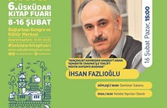 "İhsan Fazlıoğlu: ""Gerçeklik'i Kaybeden Hakikat'i Arar: 'Semantik Travma ile Teklîf'i 'Mistik Sofizm'e Boğmak"""