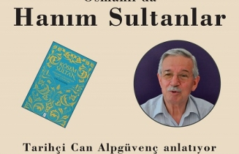 Konferans: Osmanlı'da Hanım Sultanlar