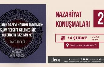 """Nazariyat Konuşmaları: """"Kutbuddin Râzî'yi Konumlandırmak: İslam Felsefe Geleneğinde Kutbuddin Râzî'nin Yeri"""""""