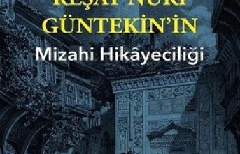 Yeni kitap: İstanbul Mizahı ve Reşat Nuri Güntekin'in Mizahi Hikayeciliği