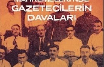 Yeni kitap: İstiklal Mahkemeleri'nde Gazetecilerin Davaları