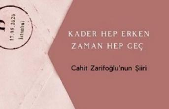 Yeni kitap: Kader Hep Erken Zaman Hep Geç-Cahit Zarifoğlu'nun Şiiri