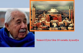 İstanbul'un hafızası Semavi Eyice'den 10 soruda Ayasofya