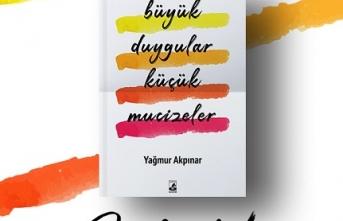 Küsurat Yayınları'ndan yeni kitap: Büyük Duygular Küçük Mucizeler