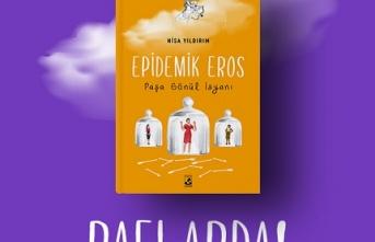 Küsurat Yayınları'ndan yeni bir ilk roman: Epidemik Eros