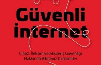 Sanal ortamda güvenli hissetmenin yolları: Güvenli internet