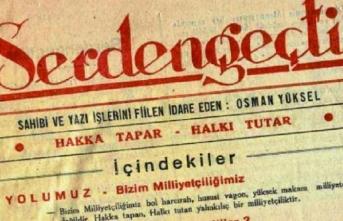 Osman Yüksel Serdengeçti hakkında kim ne yazdı?