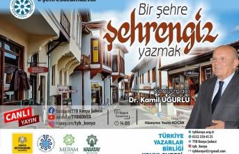"""TYB Konya'da """"Bir şehre şehrengiz yazmak"""" konuşuldu"""