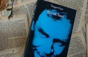 """Turgut Uyar'ın """"Büyük Saat""""i"""