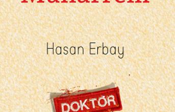 Tıp hekimi ve akademisyen Hasan Erbay, yaşanmış tıp öykülerini kitaplaştırdı