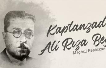 Meçhul Bestekar: Kaptanzade Ali Rıza Bey