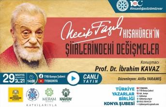 TYB Konya'da Necip Fazıl'ın şiirlerinde değişim konuşuldu