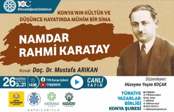 "TYB Konya'da ""Namdar Rahmi Karatay"" konuşuldu"