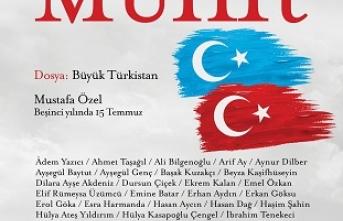 Muhit Büyük Türkistan dosyasıyla raflarda