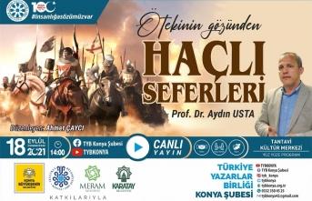 """TYB Konya'da """"Ötekinin Gözünden Haçlı Seferleri"""" konuşuldu"""