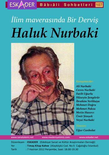 Haluk Nurbaki unutulmadı