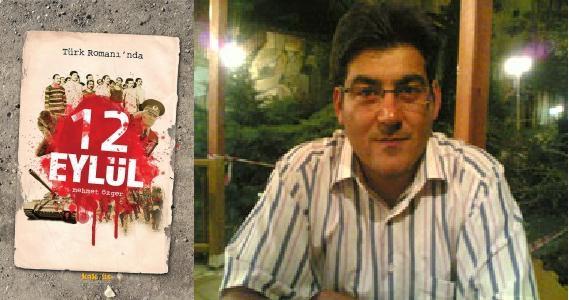 12 Eylül Türk romanına nasıl yansıdı?