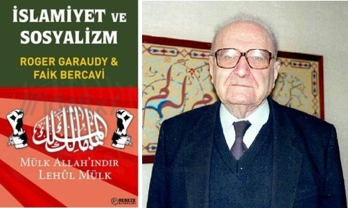 İslam ve sosyalizm tartışmalarına bir katkı