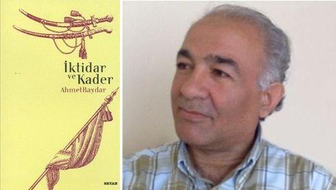 Ahmet Baydar 'kader' konusunda ne diyor?