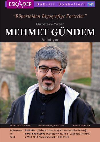 Mehmet Gündem portreleri anlatacak