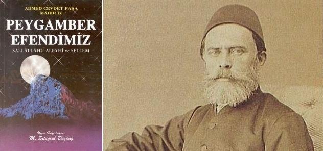 Ahmet Cevdet Paşa O'nu bir başka anlatmış