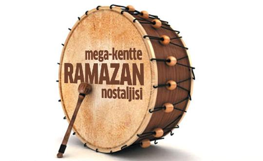 Bu megakentte Ramazan davuluna yer yok