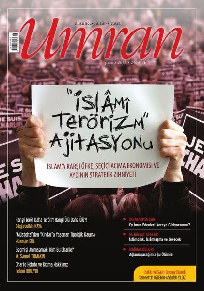 Umran 'İslami Terörizm' ajitasyonunu işliyor